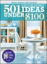 501 Decorating Ideas Under $100
