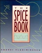 Vladimirescu, Andrei The SPICE Book
