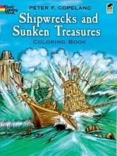 Peter F. Copeland Shipwrecks and Sunken Treasures Coloring Book