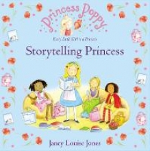 Louise Jones, Janey Princess Poppy: Storytelling Princess