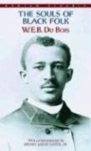 Du Bois, W. E. B. The Souls of Black Folk