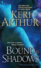 Arthur, Keri Bound to Shadows