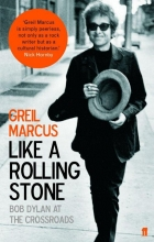 Greil,Marcus Like a Rolling Stone