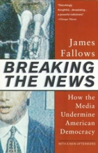 Fallows, James Breaking the News