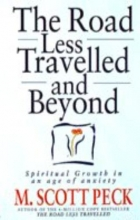 M. Scott Peck The Road Less Travelled And Beyond