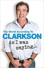 Clarkson,J. As I Was Saying...