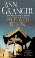 Granger, Ann Say It With Poison