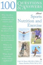 Lilah Al-Masri,   Simon Bartlett 100 Questions And Answers About Sports Nutrition & Exercise