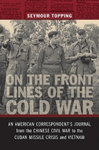 Topping, Seymour On the Front Lines of the Cold War