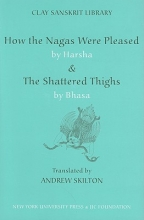 How the Nagas Were Pleased & the Shattered Thighs