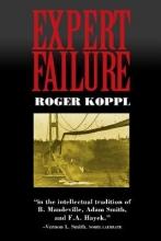 Koppl, Roger Expert Failure