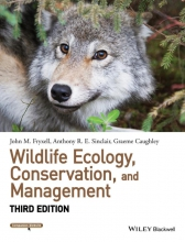 John M. Fryxell,   Anthony R. E. Sinclair,   Graeme Caughley Wildlife Ecology, Conservation, and Management