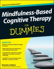 Dr. Patrizia Collard Mindfulness-Based Cognitive Therapy For Dummies