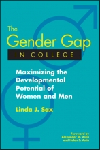 Sax, Linda J. The Gender Gap in College: Maximizing the Developmental Potential of Women and Men