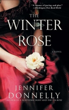 Donnelly, Jennifer The Winter Rose