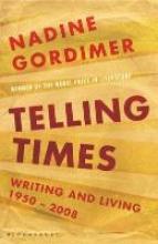 Gordimer, Nadine Telling Times