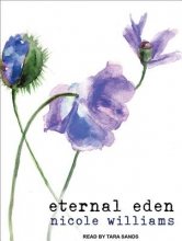 Williams, Nicole Eternal Eden