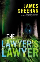 Sheehan, James The Lawyer`s Lawyer