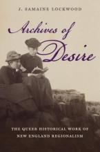 Lockwood, J. Samaine Archives of Desire