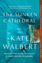 Walbert, Kate The Sunken Cathedral