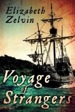 Zelvin, Elizabeth Voyage of Strangers