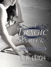 Leigh, T. K. A Tragic Wreck