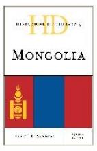 Alan J. K. Sanders Historical Dictionary of Mongolia