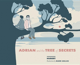 Hubert Adrian and the Tree of Secrets
