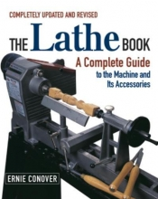 Conover, Ernie The Lathe Book