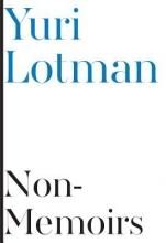 Lotman, Yuri Non-Memoirs