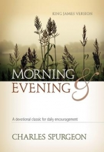 Spurgeon, C. H. Morning and Evening