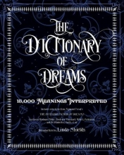 Gustavus Hindman Miller,   Linda Shields The Dictionary of Dreams