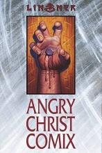 Linsner, Joseph Michael Angry Christ Comix
