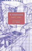 Jones, David In Parenthesis