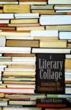 Katzev, Richard A Literary Collage: Annotating My Commonplace Book
