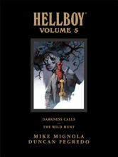Mignola, Mike Darkness Calls/The Wild Hunt