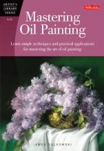 Sulkowski, James Mastering Oil Painting
