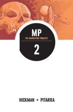 Hickman, Jonathan The Manhattan Projects 2