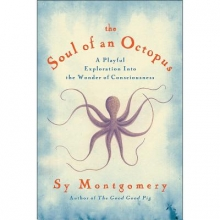 Montgomery, Sy The Soul of an Octopus