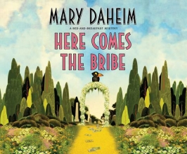 Daheim, Mary Here Comes the Bribe