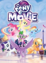 McCarthy, Meghan,   Hsiao, Rita,   Vogel, Michael My Little Pony The Movie