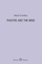 Gordon, Mick Theatre and the Mind