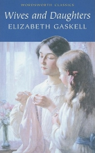 Gaskell, Elizabeth Wives and Daughters
