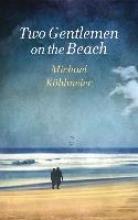 Michael, Köhlmeier Two Gentlemen on the Beach