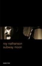 Nathanson, Roy subway moon