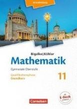 Kuschnerow, Horst,   Ledworuski, Gabriele,   Bigalke, Anton,   Köhler, Norbert Bigalke/Köhler: Mathematik - 11. Schuljahr - Brandenburg - Grundkurs
