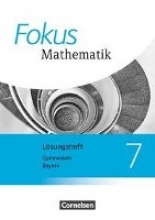 Fokus Mathematik 7. Jahrgangsstufe - Bayern - Lösungen zum Schülerbuch