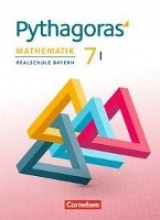 Babl, Franz,   Klein, Hannes,   Schmid, Thilo,   Baumgartner, Stephan Pythagoras 7. Jahrgangsstufe - Realschule Bayern (WPF I) - Schülerbuch