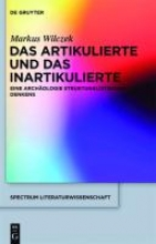 Wilczek, Markus Das Artikulierte und das Inartikulierte