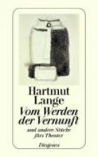 Lange, Hartmut Vom Werden der Vernunft und andere Stücke fürs Theater 1960 - 1976